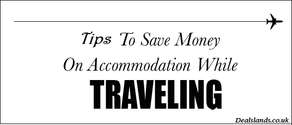Money Saving Tips on Travelling by Dealslands