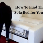 How To Find The Right Sofa Bed