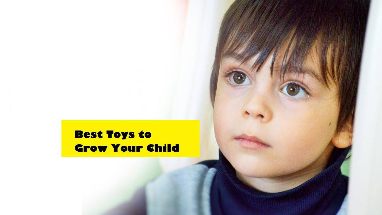 Best Toys to Grow Your Child - Dealslands