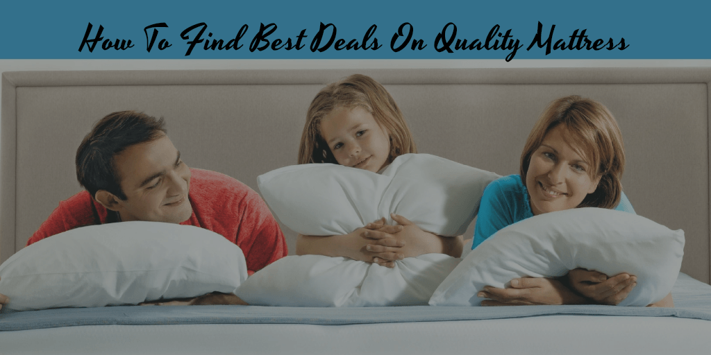 Find Best Deals On Quality Mattress