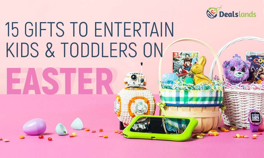 15 Gifts to Entertain Kids and Toddlers on Easter