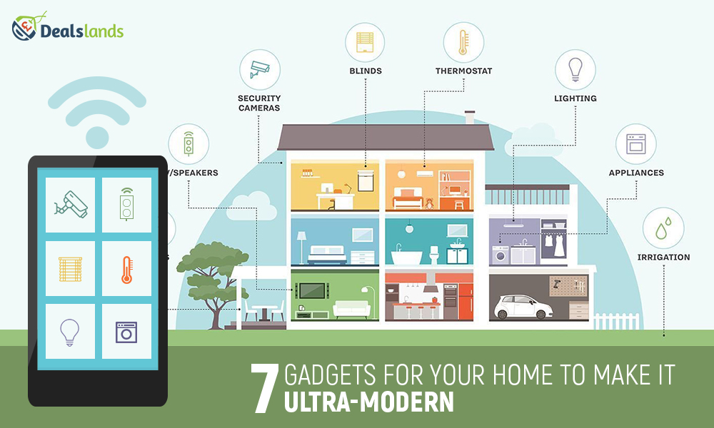 7 Gadgets For Your Home To Make It Ultra-Modern