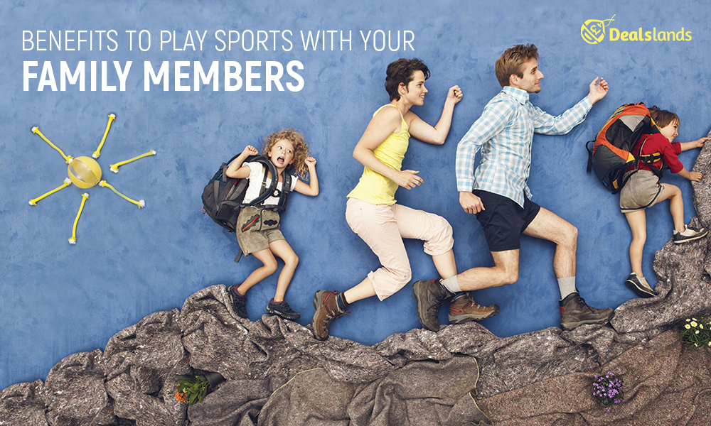 Benefits To Play Sports With Your Family Members