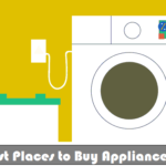 Best Places to Buy Appliancess